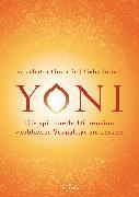 Cover-Bild zu Yoni - die spirituelle Dimension weiblicher Sexualität entdecken (eBook) von Govinda, Kalashatra