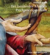 Cover-Bild zu Der Isenheimeraltar als Psychotherapeutikum von Rohen, Johannes W