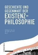 Cover-Bild zu Geschichte und Gegenwart der Existenzphilosophie von Sölch, Dennis (Hrsg.)
