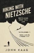 Cover-Bild zu Hiking with Nietzsche von Kaag, John