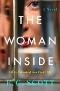 Cover-Bild zu The Woman Inside (eBook) von Scott, E. G.