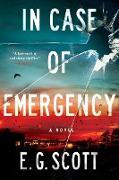 Cover-Bild zu In Case of Emergency (eBook) von Scott, E. G.