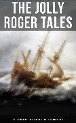 Cover-Bild zu The Jolly Roger Tales: 60+ Pirate Novels, Treasure-Hunt Tales & Sea Adventures (eBook) von Dumas, Alexandre