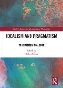 Cover-Bild zu Idealism and Pragmatism (eBook) von Stern, Robert (Hrsg.)