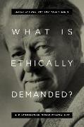 Cover-Bild zu What Is Ethically Demanded? (eBook) von Fink, Hans (Hrsg.)