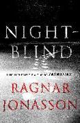 Cover-Bild zu Jonasson, Ragnar: Nightblind: A Thriller