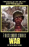 Cover-Bild zu 7 best short stories - War (eBook) von Hawthorne, Nathaniel