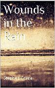 Cover-Bild zu Wounds in the Rain (eBook) von Crane, Stephen