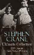 Cover-Bild zu Stephen Crane - Ultimate Collection: 200+ Novels, Short Stories & Poems (eBook) von Crane, Stephen