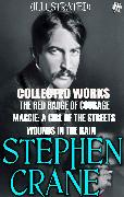 Cover-Bild zu Collected Works of Stephen Crane. Illustrated (eBook) von Crane, Stephen