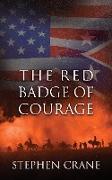 Cover-Bild zu The Red Badge of Courage (eBook) von Crane, Stephen