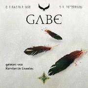 Cover-Bild zu Pettersen, Siri: Die Rabenringe 3 - Gabe (Audio Download)