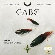 Cover-Bild zu Pettersen, Siri: Die Rabenringe III - Gabe