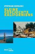 Cover-Bild zu Kleine Geschichte Kaliforniens von Bierling, Stephan