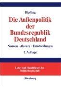 Cover-Bild zu Die Aussenpolitik der Bundesrepublik Deutschland von Bierling, Stephan