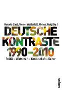 Cover-Bild zu Deutsche Kontraste 1990-2010 von Glaab, Manuela (Hrsg.)