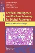Cover-Bild zu Holzinger, Andreas (Hrsg.): Artificial Intelligence and Machine Learning for Digital Pathology (eBook)