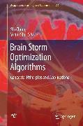 Cover-Bild zu Shi, Yuhui (Hrsg.): Brain Storm Optimization Algorithms (eBook)