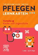 Cover-Bild zu PFLEGEN Lernkarten Vertiefung Kinder und Jugendliche von Kornberger-Mechler, Cordula