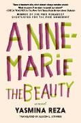 Cover-Bild zu Anne-Marie the Beauty (eBook) von Reza, Yasmina