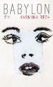 Cover-Bild zu Babylon (eBook) von Reza, Yasmina