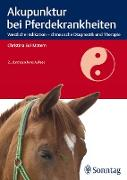 Cover-Bild zu Akupunktur bei Pferdekrankheiten (eBook) von Eul-Matern, Christina