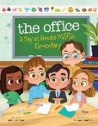 Cover-Bild zu Pearlman, Robb: The Office: A Day at Dunder Mifflin Elementary