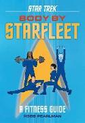 Cover-Bild zu Pearlman, Robb: Star Trek: Body by Starfleet