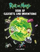 Cover-Bild zu Pearlman, Robb: Rick and Morty Book of Gadgets and Inventions