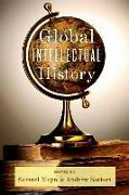 Cover-Bild zu Global Intellectual History (eBook) von Moyn, Samuel (Hrsg.)