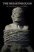 Cover-Bild zu The Breakthrough: Human Rights in the 1970s von Eckel, Jan (Hrsg.)