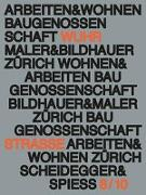 Cover-Bild zu Baugenossenschaft Maler und Bildhauer Zürich (Hrsg.): Arbeiten und Wohnen