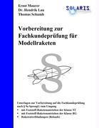 Cover-Bild zu Schumb, Thomas: Vorbereitung zur Fachkundeprüfung für Modellraketen