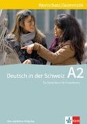 Cover-Bild zu Maurer, Ernst: Deutsch in der Schweiz / Deutsch in der Schweiz A2