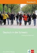 Cover-Bild zu Maurer, Ernst (Hrsg.): Deutsch in der Schweiz. Kursbuch