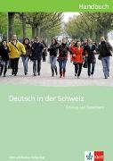 Cover-Bild zu Maurer, Ernst (Hrsg.): Deutsch in der Schweiz / Deutsch in der Schweiz Einstieg