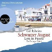 Cover-Bild zu Schwarzer August - Leander Lost ermittelt - Lost in Fuseta. Ein Portugal-Krimi, (Ungekürzt) (Audio Download) von Ribeiro, Gil