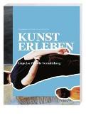 Cover-Bild zu Dürr, Franziska (Hrsg.): Kunst erleben