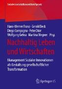 Cover-Bild zu Franz, Hans-Werner (Hrsg.): Nachhaltig Leben und Wirtschaften