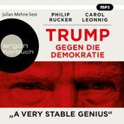 Cover-Bild zu Leonnig, Carol: Trump gegen die Demokratie - »A Very Stable Genius«