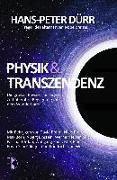 Cover-Bild zu Dürr, Hans-Peter (Hrsg.): Physik und Transzendenz