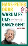 Cover-Bild zu Dürr, Hans-Peter: Warum es ums Ganze geht