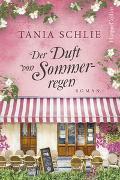 Cover-Bild zu Schlie, Tania: Der Duft von Sommerregen