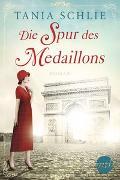 Cover-Bild zu Schlie, Tania: Die Spur des Medaillons