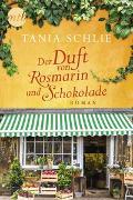 Cover-Bild zu Schlie, Tania: Der Duft von Rosmarin und Schokolade