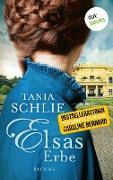 Cover-Bild zu auch bekannt als SPIEGEL-Bestseller-Autorin Caroline Bernard, Tania Schlie: Elsas Erbe (eBook)