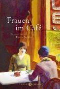 Cover-Bild zu Schlie, Tanja (Hrsg.): Frauen im Café