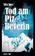 Cover-Bild zu Tod am Piz Beverin (eBook) von Juon, Rita