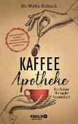 Cover-Bild zu Kaffee-Apotheke von Rubach, Malte