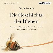 Cover-Bild zu Lunde, Maja: Die Geschichte der Bienen (Audio Download)